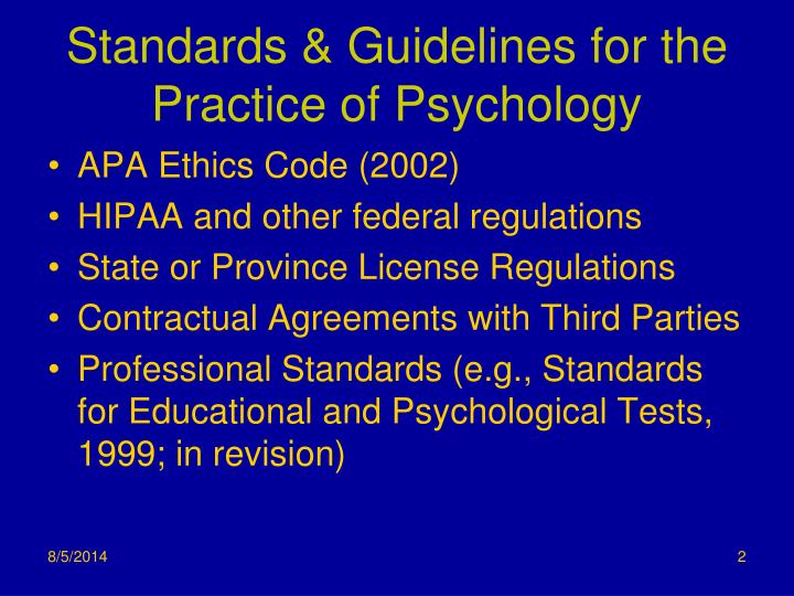 Standards guidelines for the practice of psychology