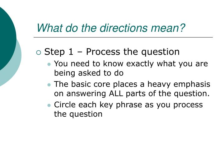 What do the directions mean?