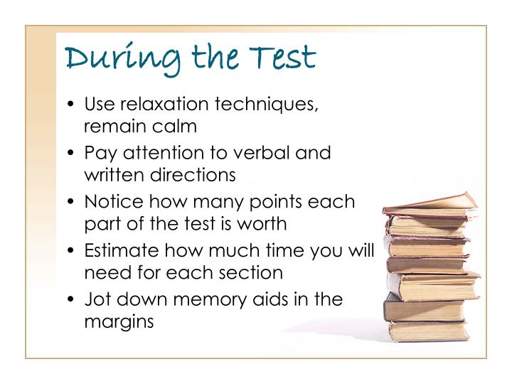 During the Test