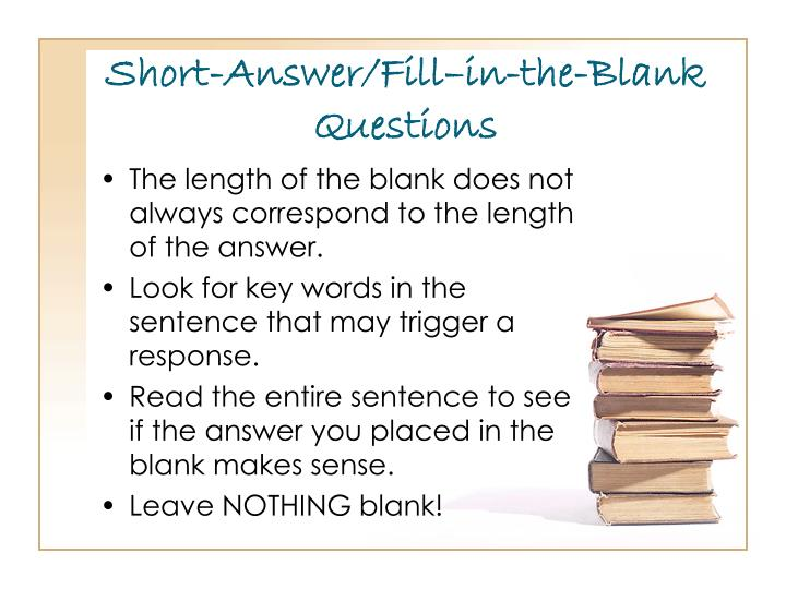 Short-Answer/Fill–in-the-Blank Questions