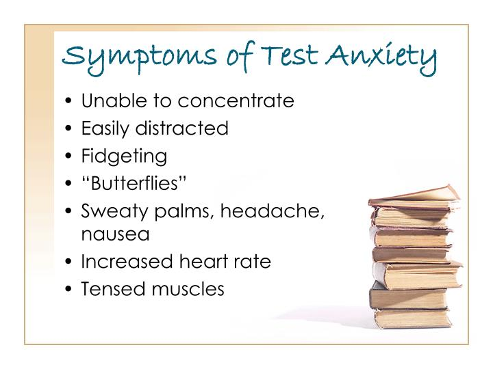 Symptoms of Test Anxiety