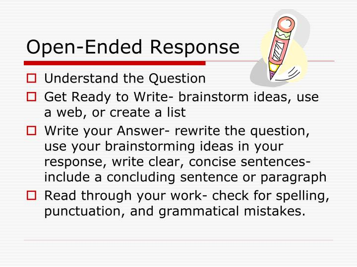 Open-Ended Response