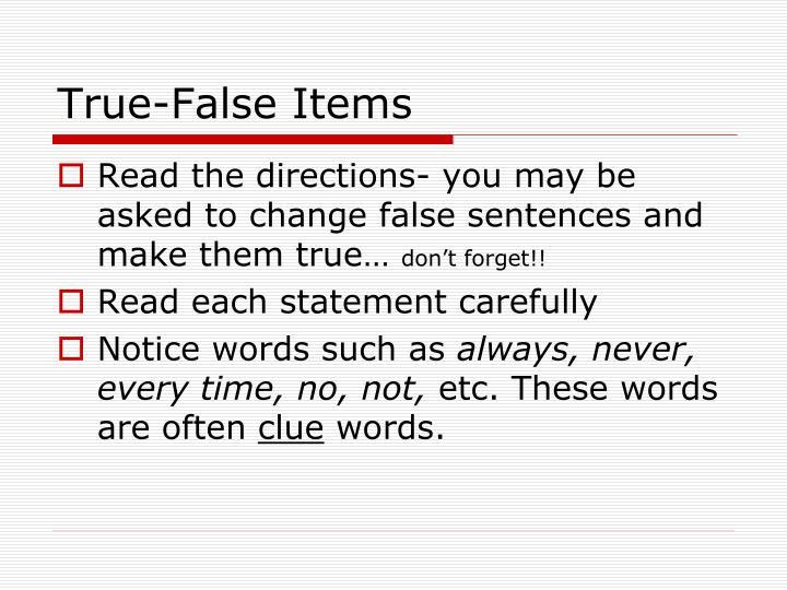 True-False Items