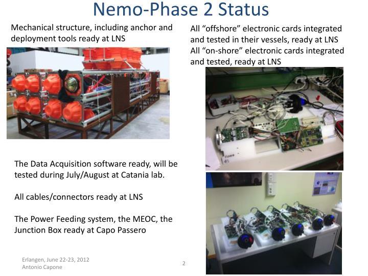 Nemo phase 2 status