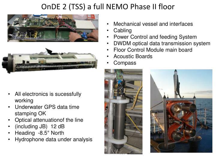 OnDE 2 (TSS) a full NEMO Phase II floor