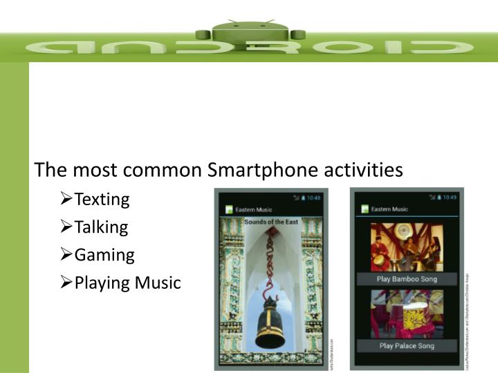 The most common Smartphone activities