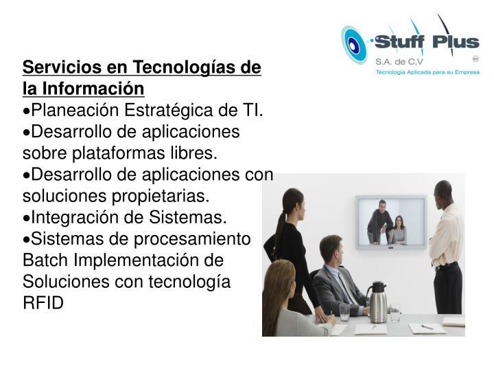 Servicios en Tecnologías de la Información