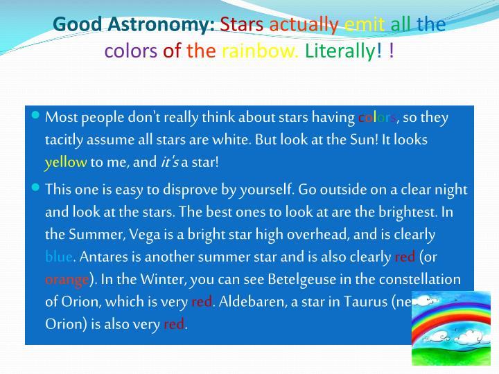 Good Astronomy: