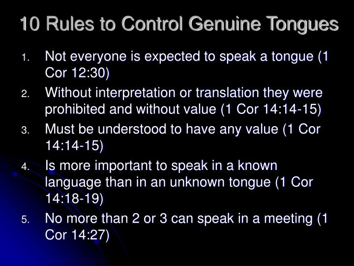 10 Rules to Control Genuine Tongues