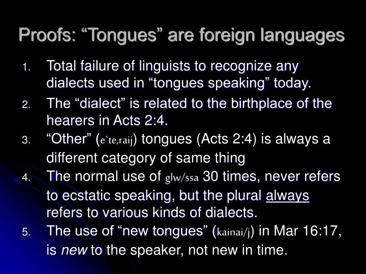 """Proofs: """"Tongues"""" are foreign languages"""