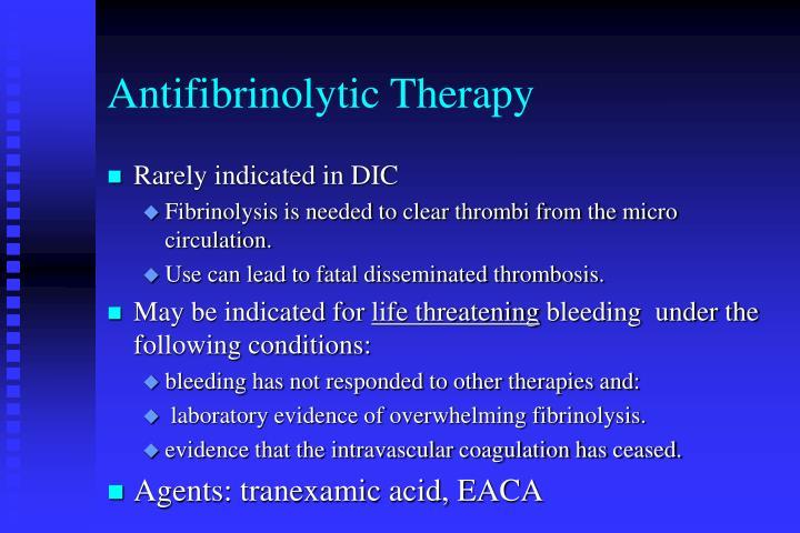 Antifibrinolytic Therapy