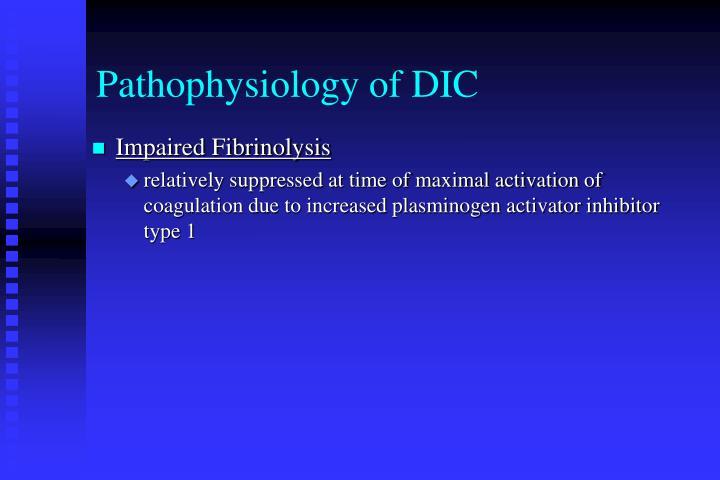 Pathophysiology of DIC