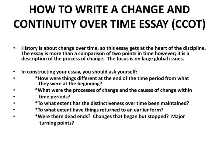 Ppt how to write a change and continuity over time essay ccot