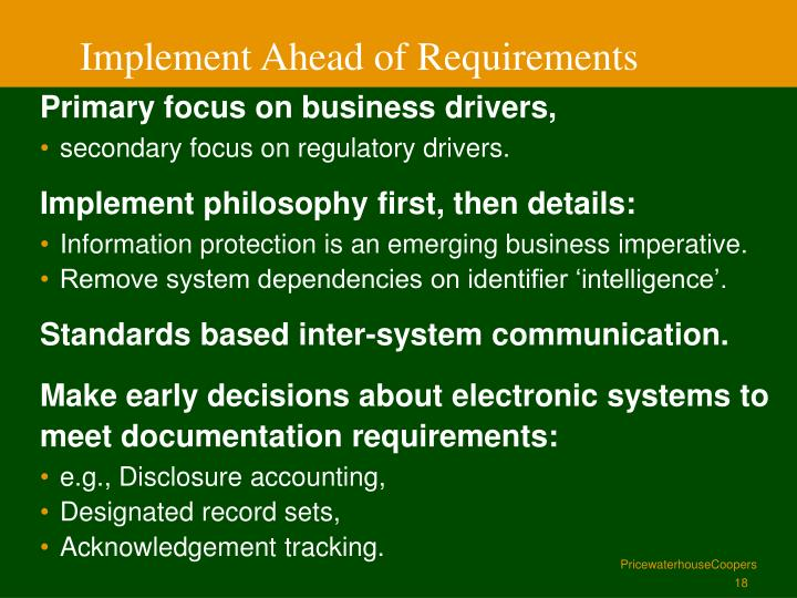 Implement Ahead of Requirements
