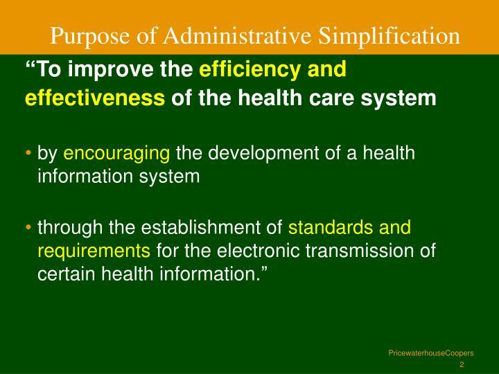 P urpose of administrative simplification