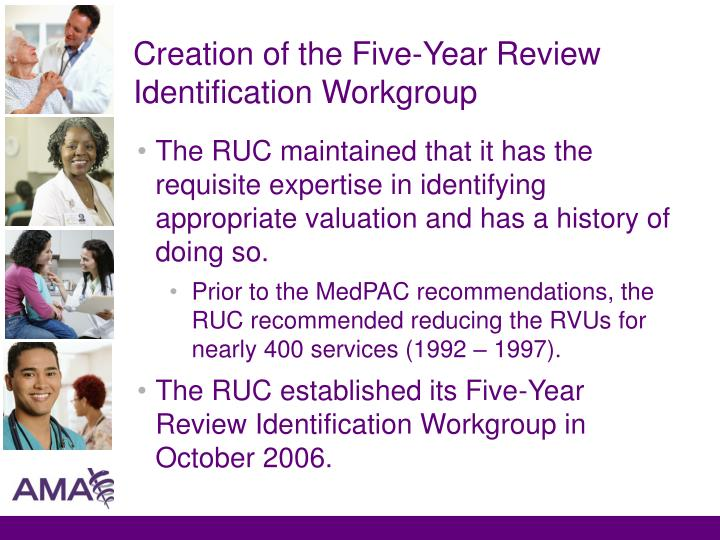 Creation of the Five-Year Review Identification Workgroup