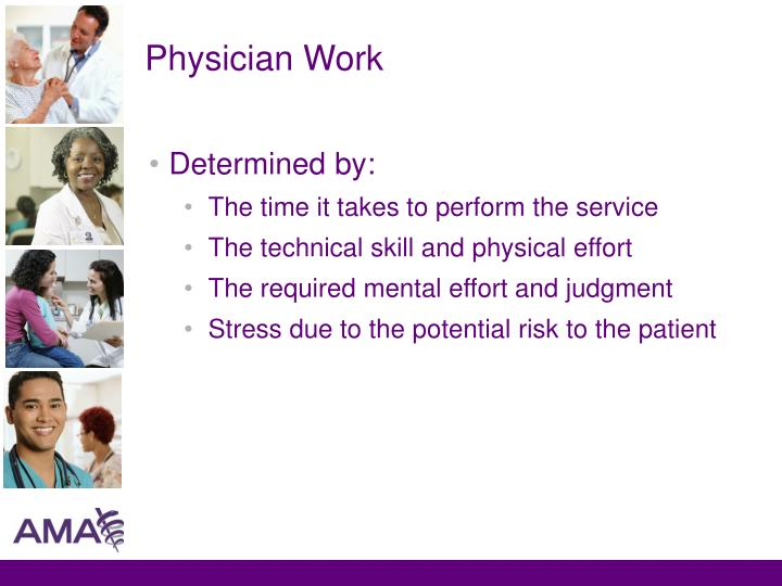 Physician Work