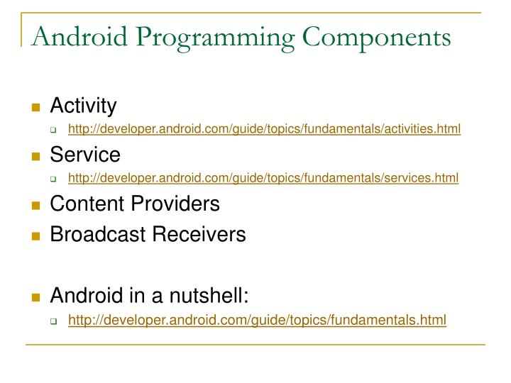 Android Programming Components