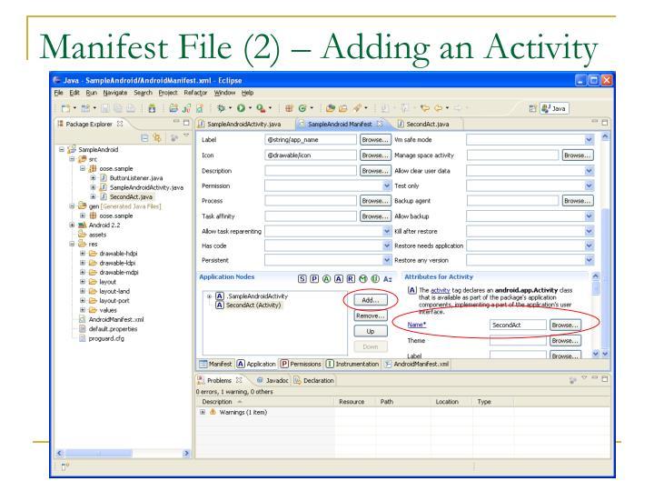 Manifest File (2) – Adding an Activity