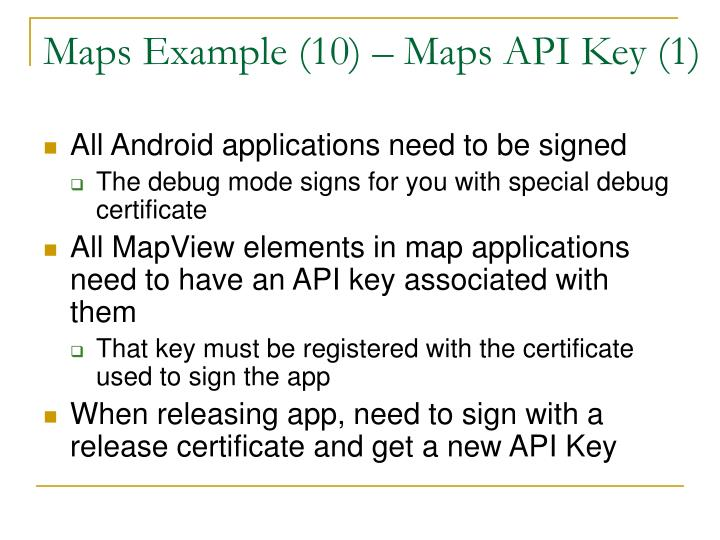 Maps Example (10) – Maps API Key (1)