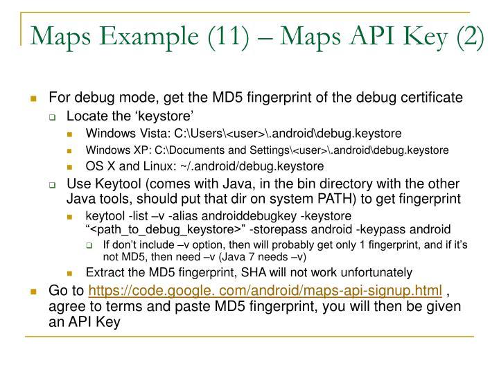 Maps Example (11) – Maps API Key (2)