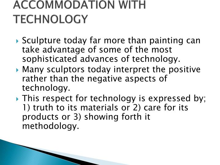 ACCOMMODATION WITH TECHNOLOGY
