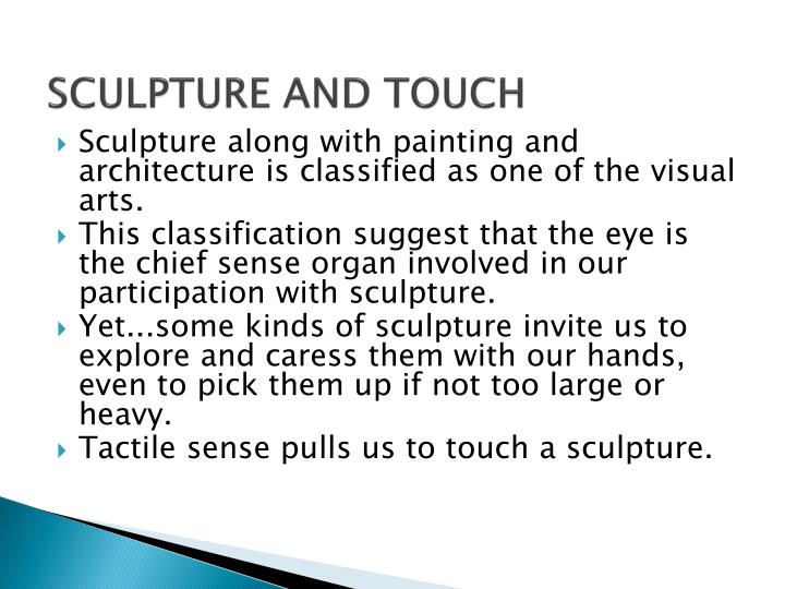 Sculpture and touch
