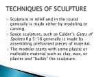 techniques of sculpture