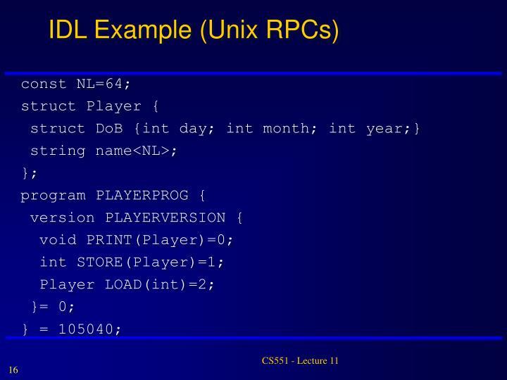 IDL Example (Unix RPCs)