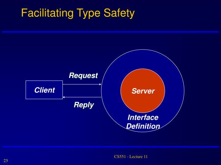 Facilitating Type Safety