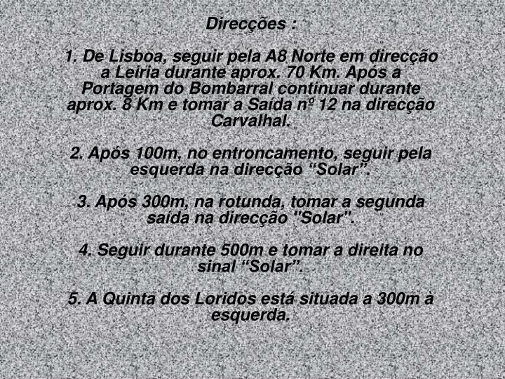 Direcções :