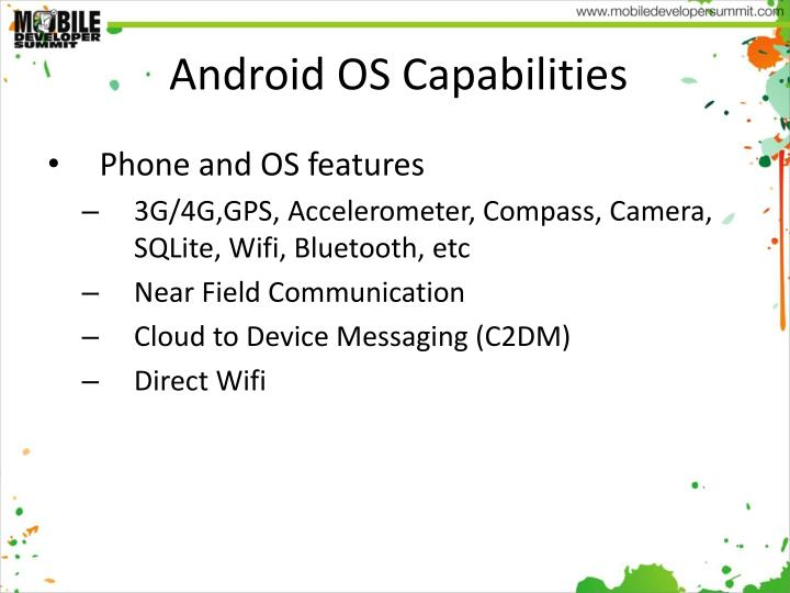 Android OS Capabilities