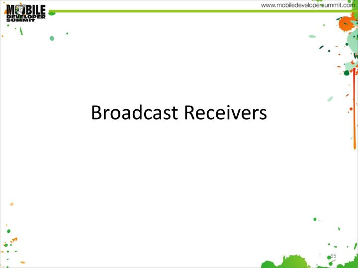 Broadcast Receivers