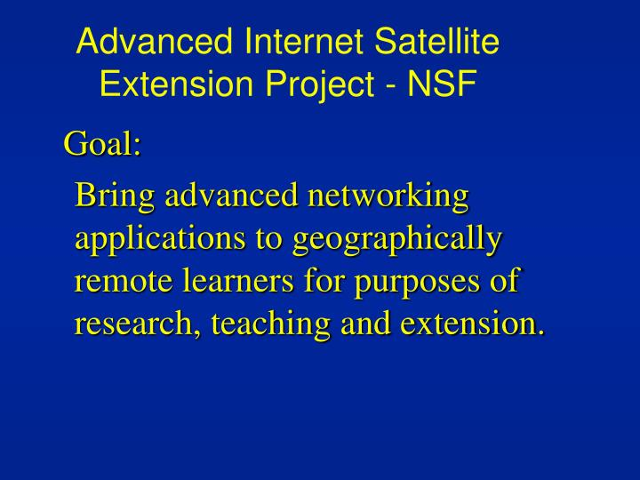 Advanced Internet Satellite Extension Project - NSF