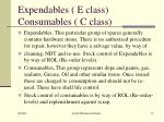 expendables e class consumables c class