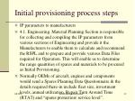 initial provisioning process steps