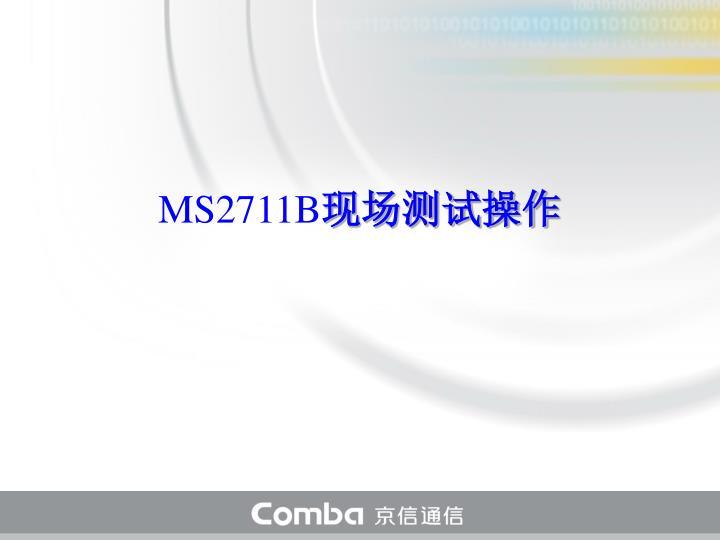 MS2711B