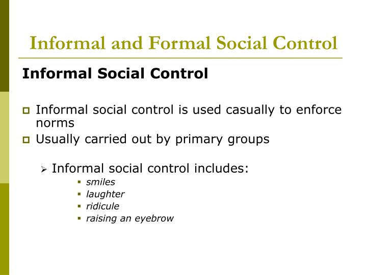 Informal and Formal Social Control