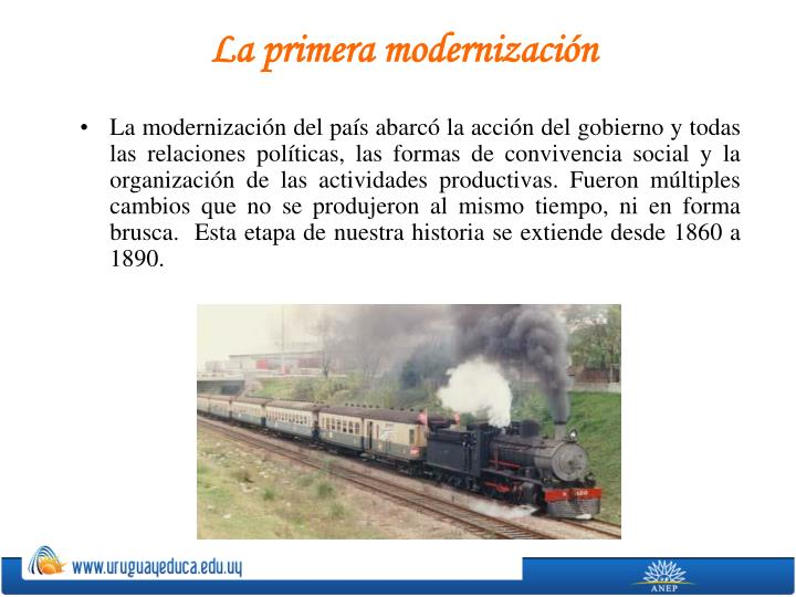 La primera modernizaci n