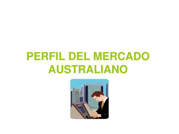 PERFIL DEL MERCADO