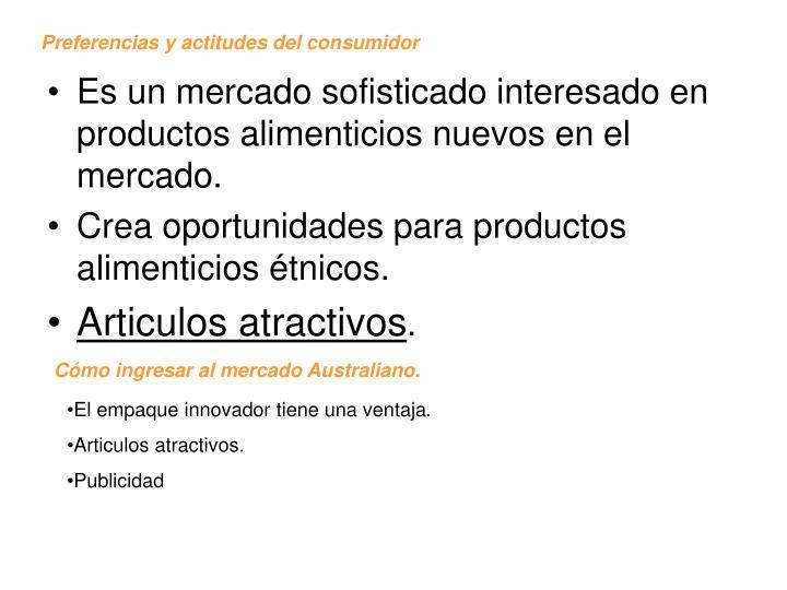 Preferencias y actitudes del consumidor