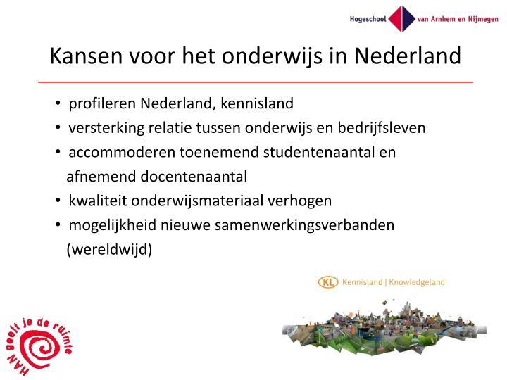 Kansen voor het onderwijs in Nederland