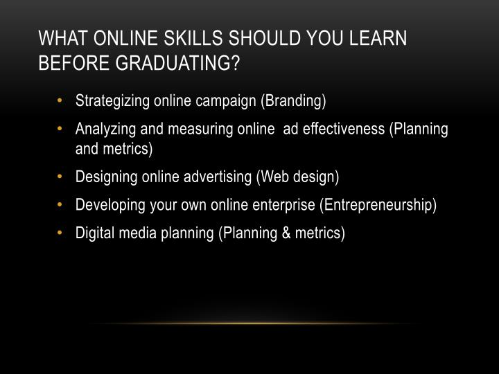 What online skills should you learn before graduating?