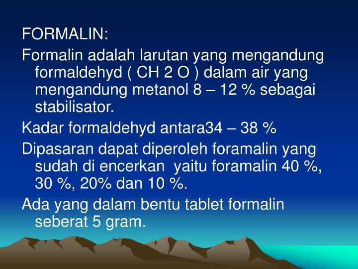 FORMALIN: