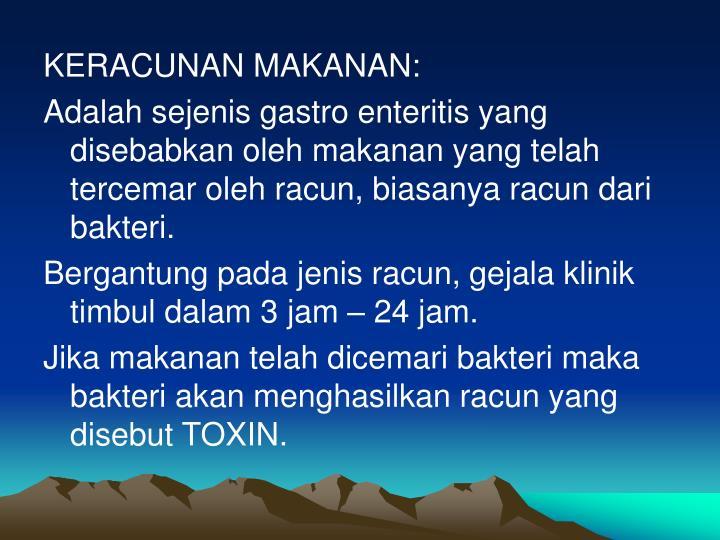KERACUNAN MAKANAN: