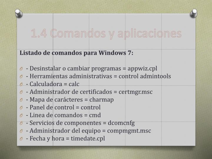 1.4 Comandos y aplicaciones