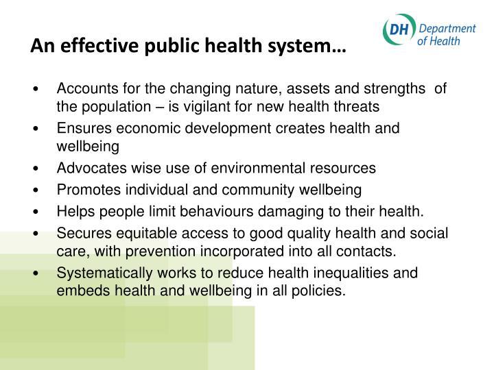 An effective public health system…