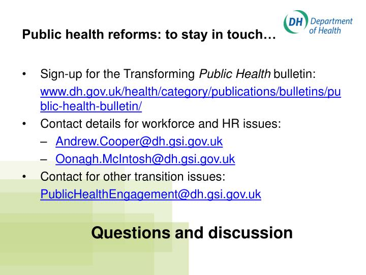 Public health reforms: to stay in touch…