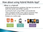 how about using hybrid mobile app