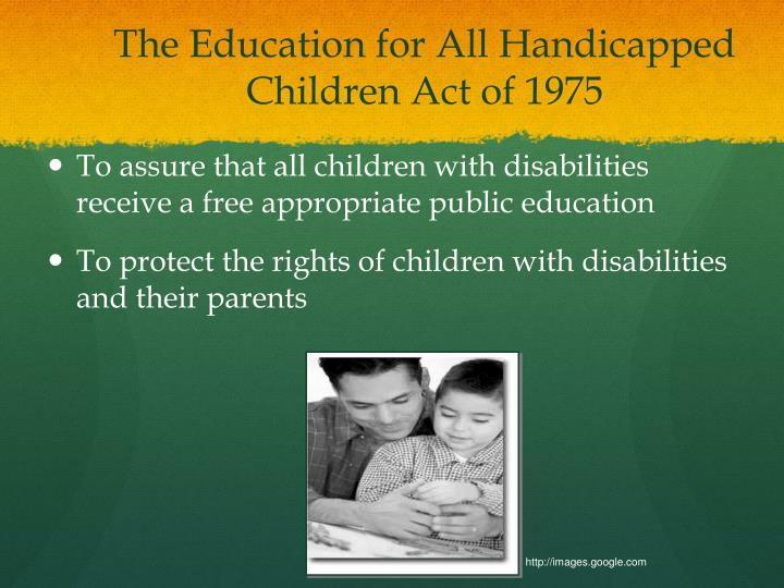 The Education for All Handicapped Children Act of 1975